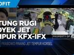 Untung Rugi Prabowo Lanjutkan Proyek Jet Tempur KFX/IFX
