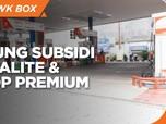 DPR Hingga DEN Dukung Subsidi Pertalite & Setop Premium