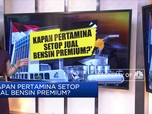 Kapan Pertamina Setop Jual Bensin Premium?