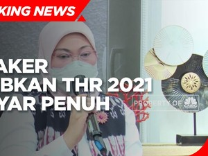 Menaker Wajibkan THR 2021 Dibayar Penuh, Ini Aturannya