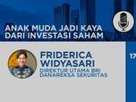 Live Now! Anak Muda Bisa Jadi Kaya Lewat Saham? Why Not!