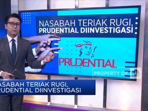 Nasabah Teriak Rugi, Prudential Diinvestigasi