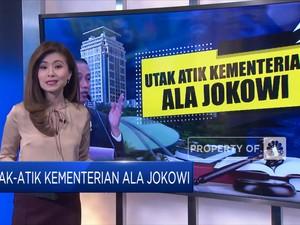 Utak-atik Kementerian ala Jokowi