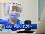 Varian Covid-19 di Afrika Selatan Tembus Vaksin Pfizer