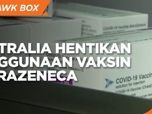 Giliran Australia Hentikan Penggunaan Vaksin AstraZeneca