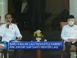 Lagi, Bongkar Pasang Menteri Ala Jokowi