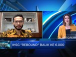 Melesat 2.05%, IHSG Balik ke Level 6.000-an