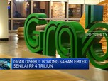 Grab Disebut Borong Saham Emtek Senilai Rp 4 Triliun