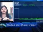 Pasar Nantikan Booster, Transaksi Sepi & IHSG Jalan di Tempat