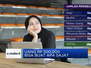 Uang Rp 500.000 Bisa Buat Apa Aja?