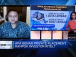 Kenali Private Placement Yang Disebut Rugikan Investor Ritel