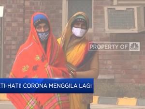 Hati-hati! Corona menggila lagi