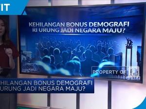 Kehilangan Bonus Demografi, RI Urung Jadi Negara Maju?
