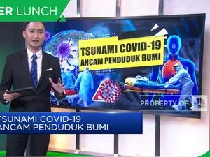 Tsunami Covid-19 Ancam Penduduk Bumi