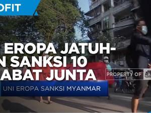 Uni Eropa Jatuhkan Sanksi 10 Pejabat Junta & 2 Perusahaan