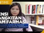 Potensi Kebangkitan Saham Farmasi di Tengah 'Tsunami' Covid