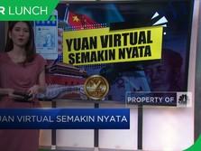Yuan Virtual Semakin Nyata