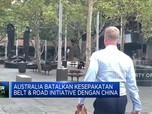 Australia Batalkan Kesepakatan OBOR dengan China