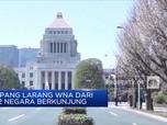 Masih Pandemi! Jepang Larang Warga Dari 152 Negara Berkunjung