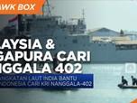 Malaysia & Singapura Ikut Bantu Cari KRI Nanggala 402