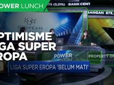 Optimisme Liga Super Eropa