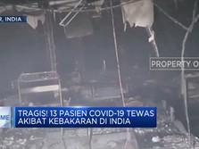 Tragis! 13 Pasien Covid-19 Tewas Akibat Kebakaran di India