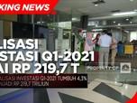 BKPM: Realisasi Investasi Q1-2021 Capai Rp 219,7 Triliun