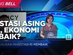 Investasi Asing Naik, Ekonomi Q1-2020 Bisa Tumbuh di Atas 8%