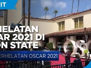 Masih Pandemi, Perhelatan Oscar 2021 Digelar di Union State
