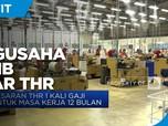 Menaker: Pengusaha Wajib Bayarkan THR Pekerja H-7 Lebaran