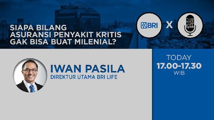 Direktur Utama BRI Life, Iwan Pasila.