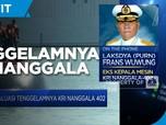 Eks KKM Kapal Selam Soal Tenggelamnya KRI Nanggala-402