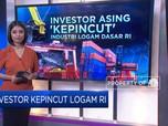 Investor Asing Kepincut Industri Logam Dasar RI