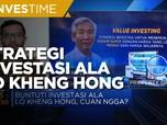 Yuk, Kulik Strategi Investasi Ala Lo Kheng Hong