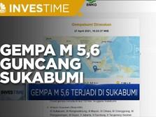 Gempa Magnitudo 5,6 Terjadi Di Sukabumi