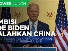 Ambisi Joe Biden Kalahkan China di Berbagai Lini