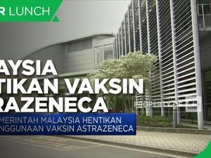 Malaysia Setop Penggunaan Vaksin AstraZeneca