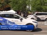 Baidu Luncurkan Taksi Tanpa Pengemudi