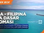 China Ingatkan Filipina Pakai Etika Dasar dalam Diplomasi