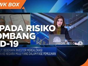 Investor Waspada Risiko New Wave Corona di Negara Berkembang
