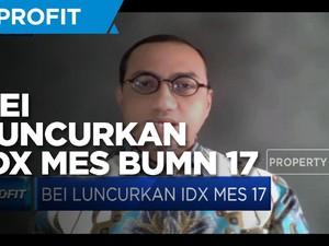 Pasar Modal Syariah Melesat, BEI Luncurkan IDX MES BUMN 17