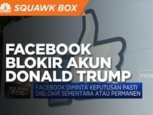 Facebook Lanjut Blokir Akun Trump