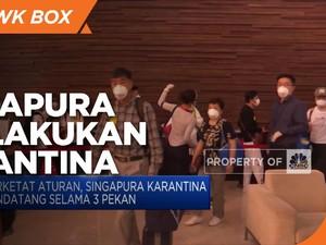 Perketat Aturan, Singapura Karantina Pendatang Selama 3 Pekan