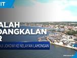 Janji Jokowi Ke Nelayan Lamongan Soal Pendangkalan Alur