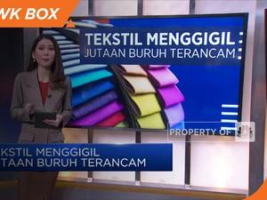 Tekstil Menggigil Jutaan Buruh Terancam