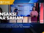 Transaksi Saham Sepi, Investor Asing 'Lari' ke Mana?