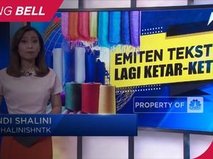 Emiten Tekstil Lagi Ketar-Ketir