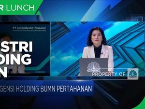 Bos LEN Industri: Holding BUMN Pertahanan Siap di Q4-2021