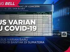 Kasus Varian Baru Covid-19 Banyak Ditemukan di Sumatera