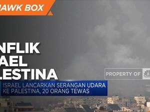Israel Lancarkan Serangan Udara ke Palestina, 20 Orang Tewas